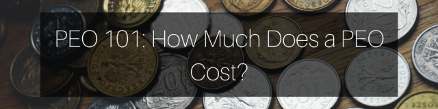 How Much Does a PEO Cost?